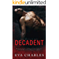 Decadent (The Devil's Due Book 4)