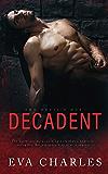 Decadent (The Devil's Due Book 4)