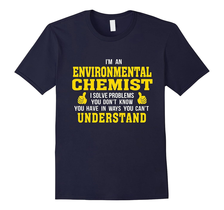 Environmental Chemist solves problems in ways understand-TD