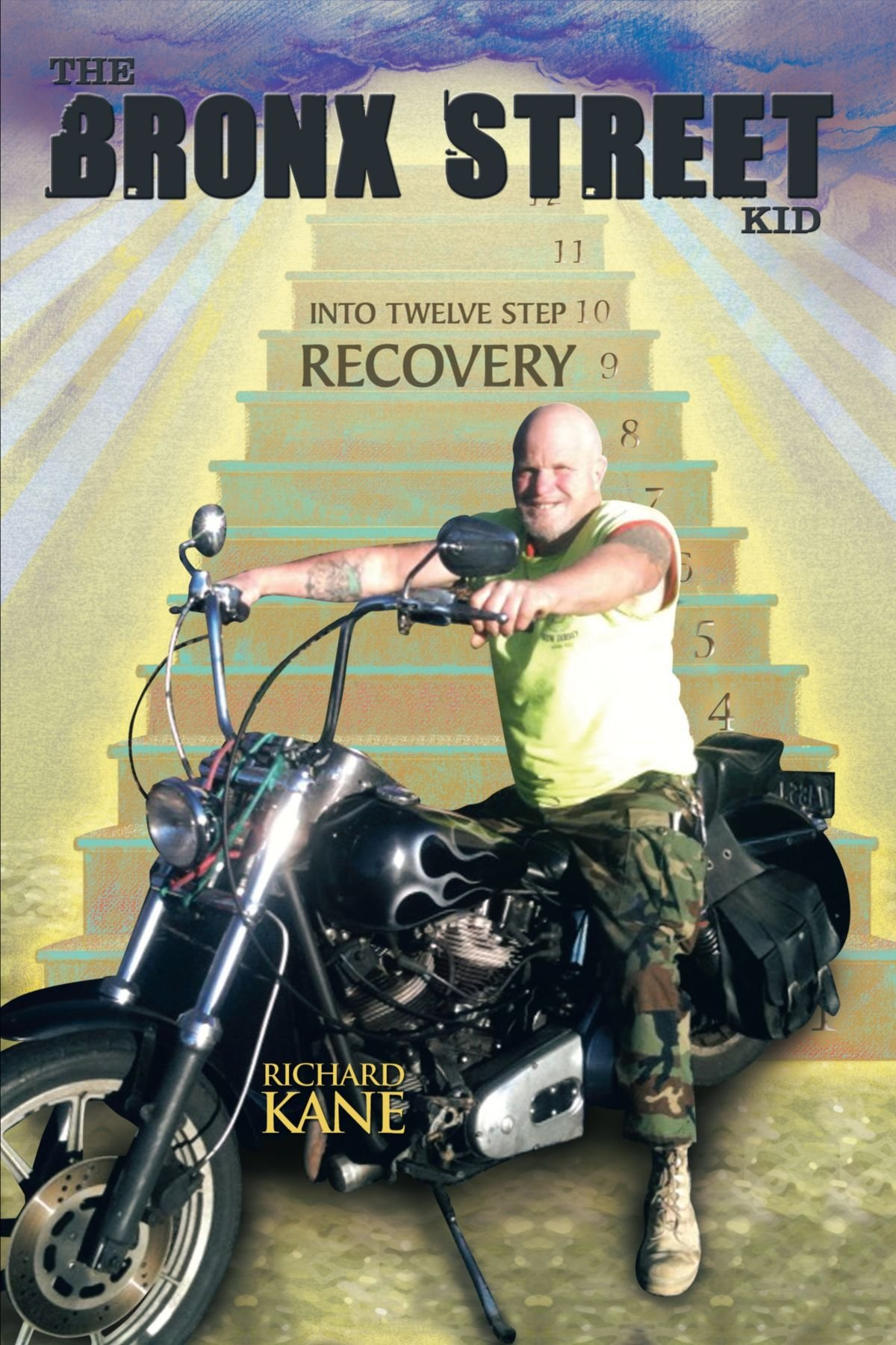 The Bronx Street Kid: Into Twelve Step Recovery pdf