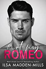 Not My Romeo (The Game Changers Book 1) Kindle Edition