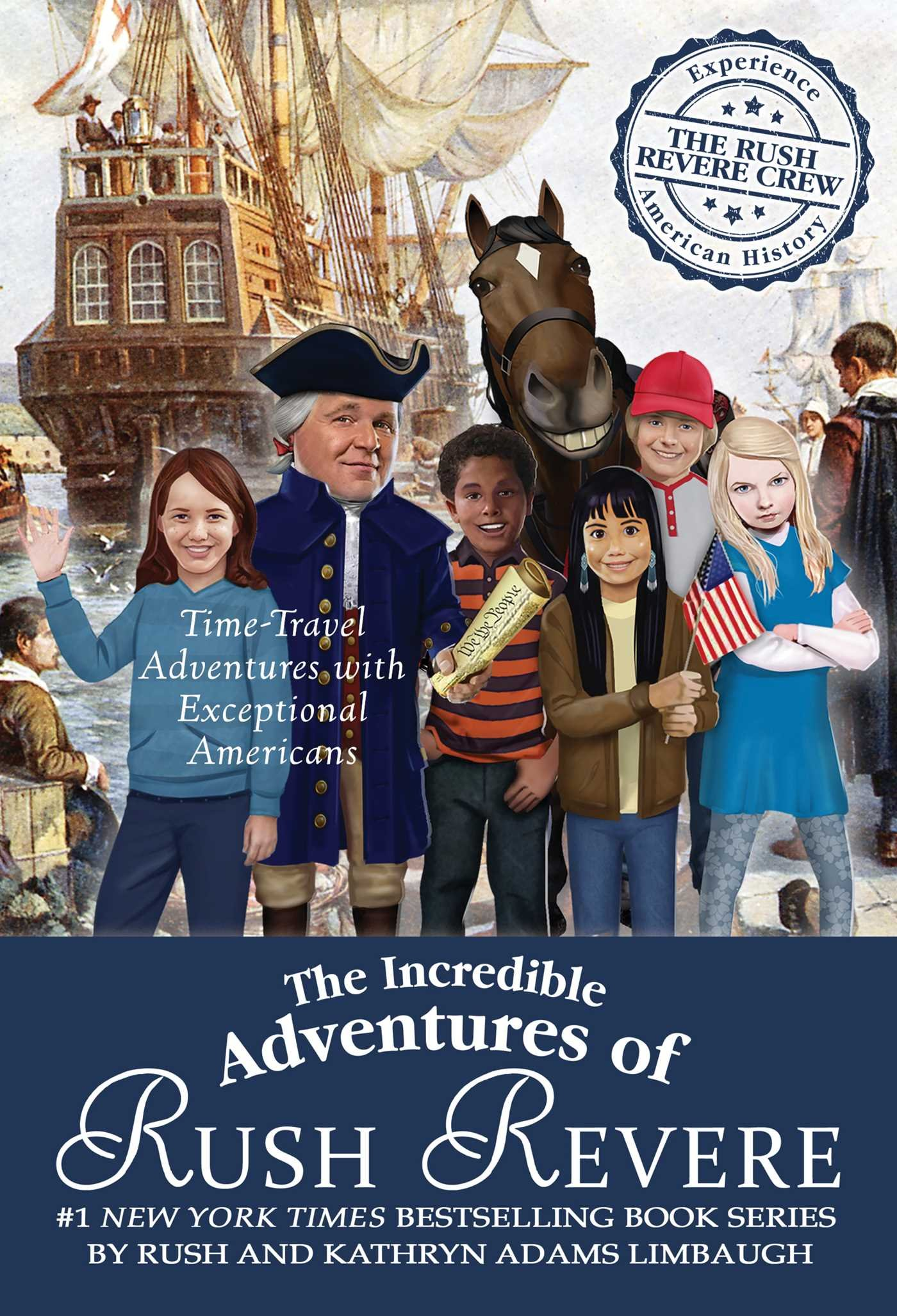 The Incredible Adventures of Rush Revere: Rush Revere and the Brave Pilgrims; Rush Revere and the First Patriots; Rush Revere and the American … Banner; Rush Revere and the Presidency