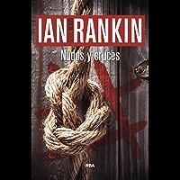 Nudos y cruces (Inspector Rebus nº 1)