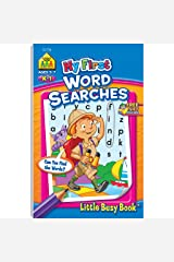 School Zone - My First Word Searches Workbook - Ages 5 to 7, Kindergarten to 1st Grade, Activity Pad, Search & Find, Word Puzzles, and More (School Zone Little Busy Book™ Series) Paperback