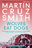Wolves Eat Dogs (English Edition)