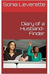 Diary of a Husband-Finder (Love.Hope.Faith Anthology Book 3) Kindle Edition