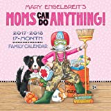 Mary Engelbreit's Moms Can Do Anything! 2017-2018 17-Month Family Wall Calendar
