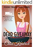 DEAD GIVEAWAY (Food Truck Mysteries Book 5)