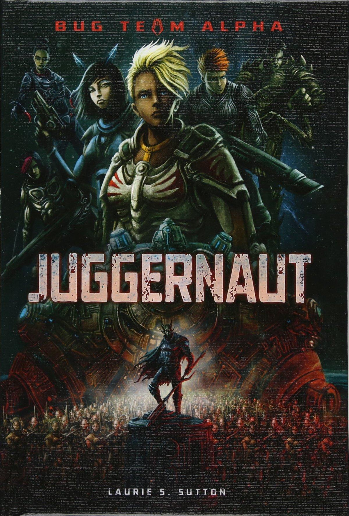Download Juggernaut (Bug Team Alpha) ebook