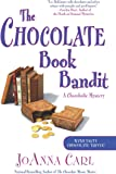 The Chocolate Book Bandit (Chocoholic Mystery)