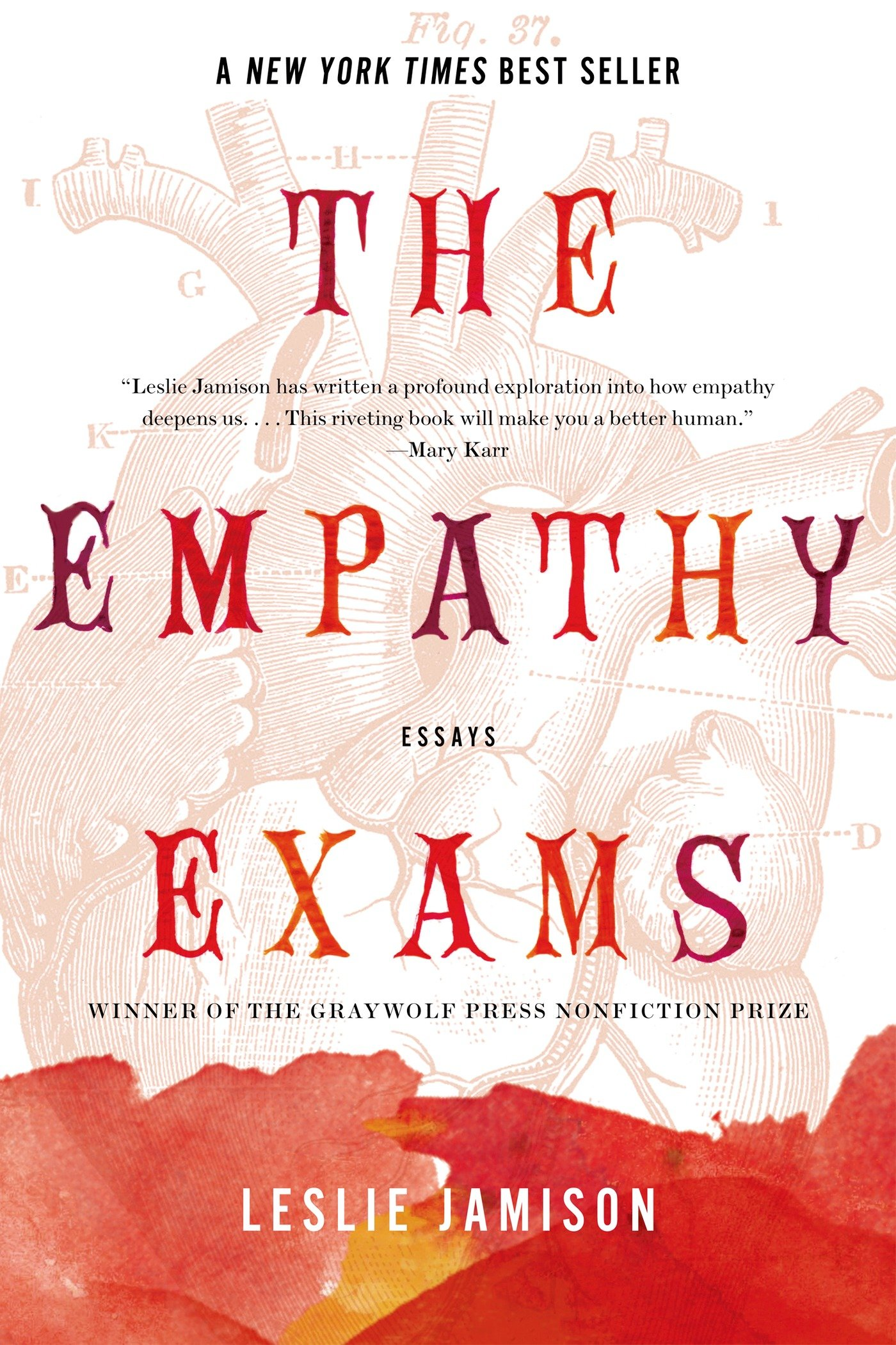 The Empathy Exams: Essays: Leslie Jamison: 8601420775183: Amazon com