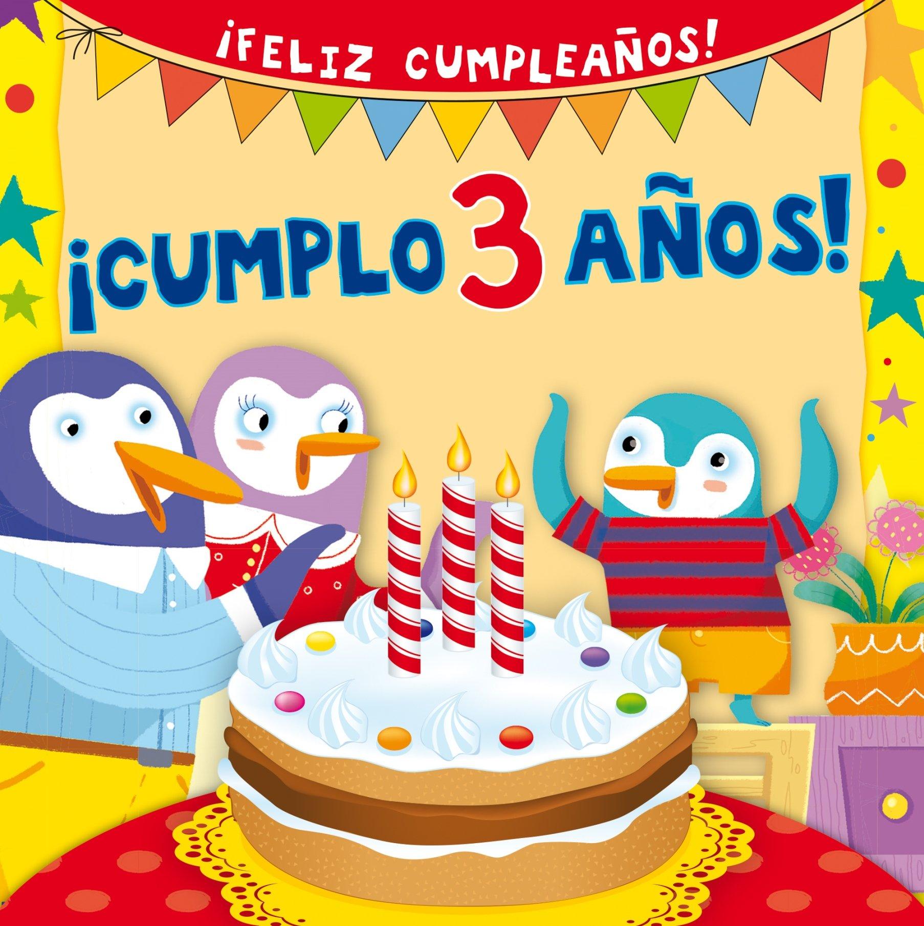 Cumplo 3 anos! (Spanish Edition): Silvia DAchille ...