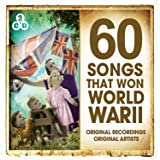 60 Songs That Won World War II
