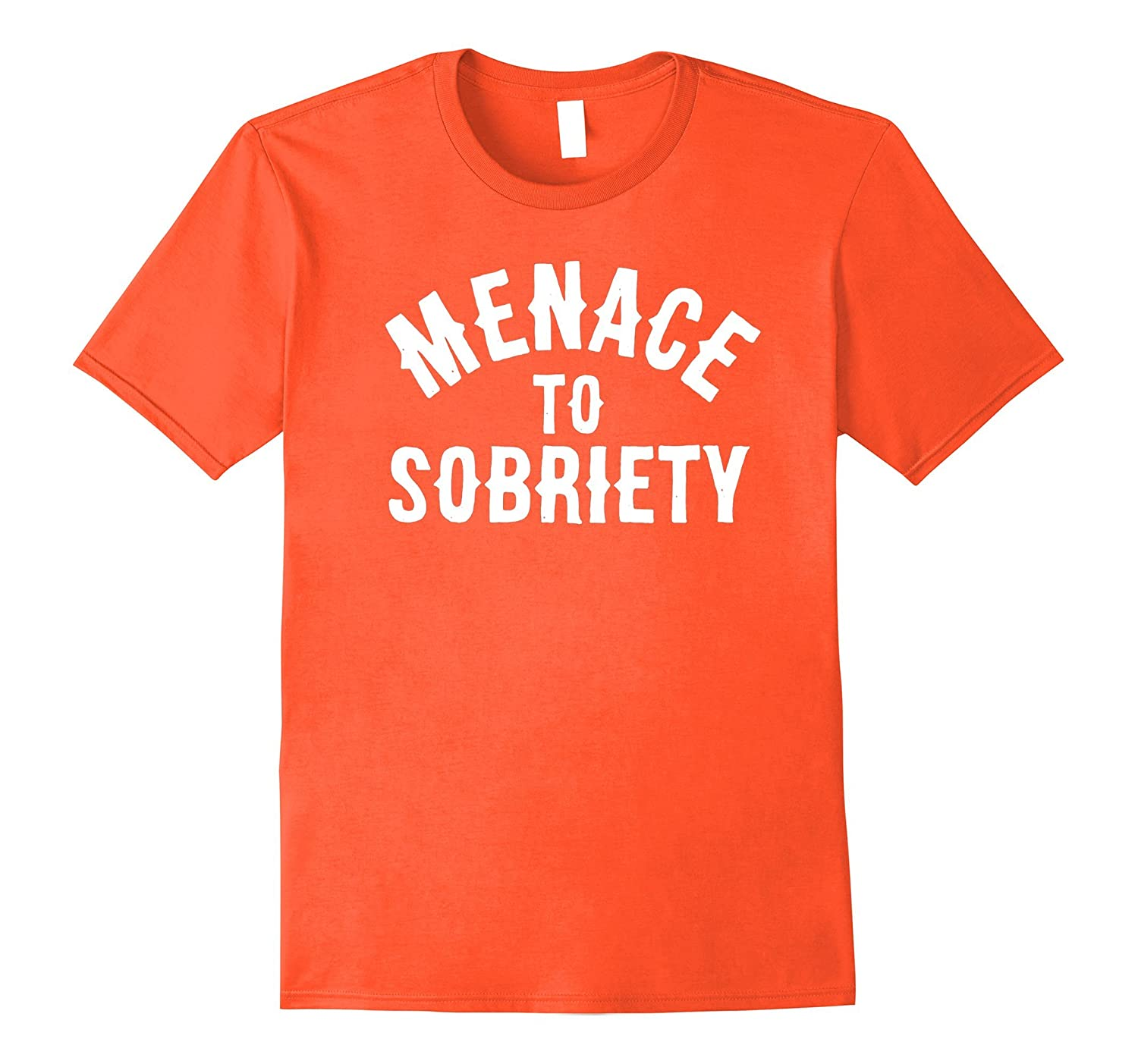 6b500d49 Menace To Sobriety T-Shirt funny saying sarcastic beer tee-TH - TEEHELEN