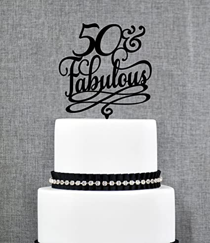 Amazon Com 50 And Fabulous Birthday Topper For Men Classy 50th
