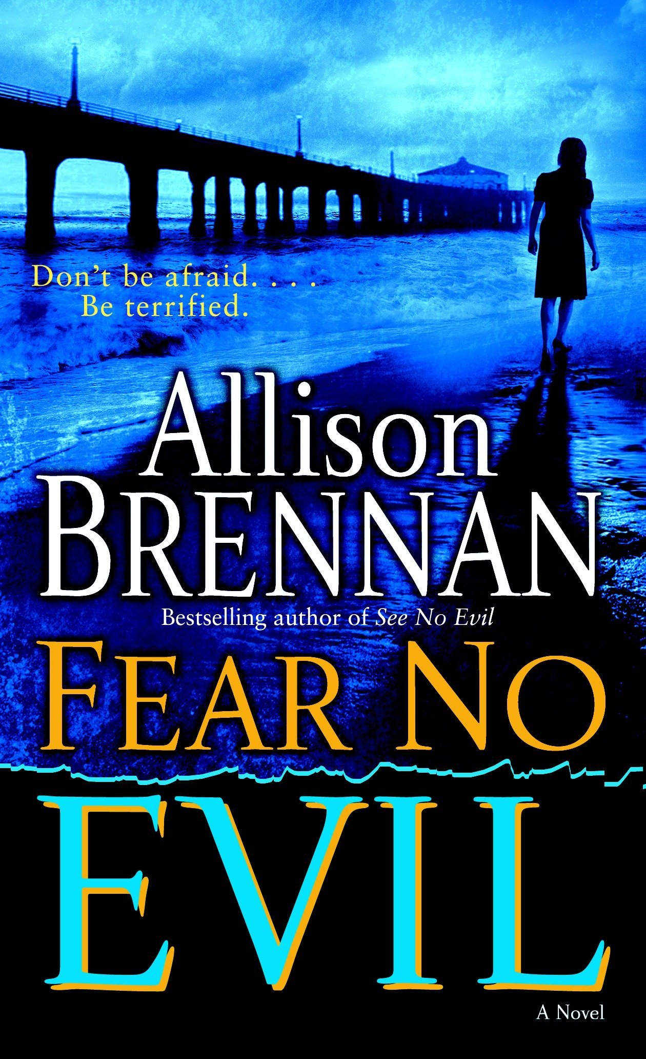 Fear No Evil: A Novel (No Evil Trilogy) pdf epub