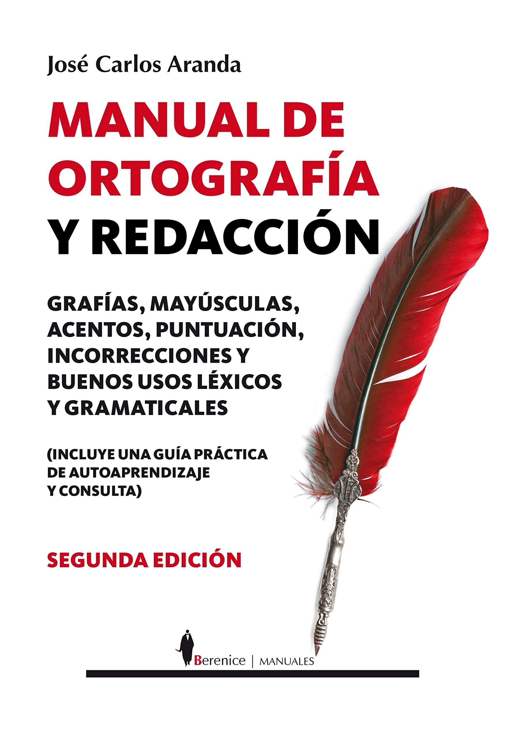 Manual de ortografia y redaccion (Spanish Edition): Jose Carlos Aranda:  9788496756670: Amazon.com: Books