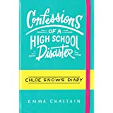 Confessions of a High School Disaster (Chloe Snow's Diary)