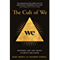 The Cult of We: WeWork and the Great Start-Up Delusion