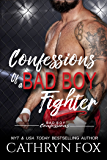 Confessions of a Bad Boy Fighter (Bad Boy Confessions)