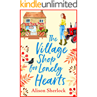 The Village Shop for Lonely Hearts: The perfect feel-good read for 2020 (The Riverside Lane Series Book 1)