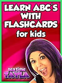Tea Time with Tayla: Learn ABC's with Flashcards for Kids