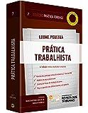 Prática Forense. Prática Trabalhista - Volume 7