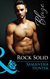 Rock Solid (Mills & Boon Blaze)