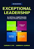 Exceptional Leadership: 16 Critical Competencies for Healthcare Executives, Second Edition