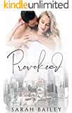 Provoked (Benson Siblings Book 1)