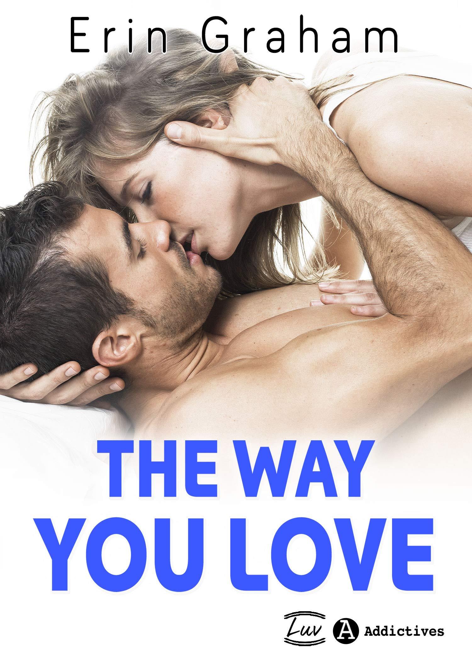 The Way You Love por Erin Graham