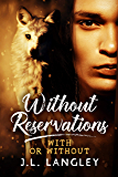 Without Reservations: With or Without Series