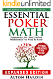 Essential Poker Math, Expanded Edition: Fundamental No Limit Hold'em Mathematics You Need To Know (English Edition)