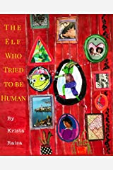 The Elf Who Tried to Be Human Paperback