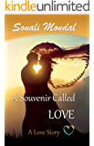 A Souvenir Called LOVE: A Love Story