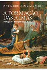 A formação das almas - O imaginário da República no Brasil Capa comum