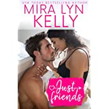 Just Friends: A Moira McTark Re-release (Coming Around Again Book 1)