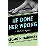 He Done Her Wrong (The Toby Peters Mysteries Book 8)