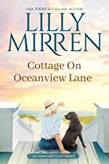 Cottage on Oceanview Lane (Emerald Cove Book 1) Kindle Edition