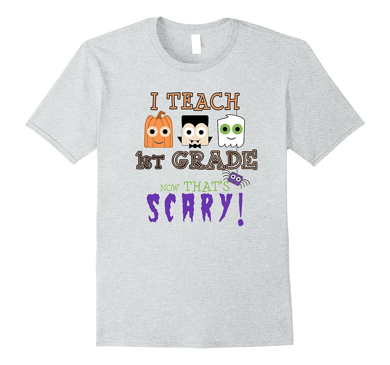 Cute Halloween First Grade Teacher T shirt-FL