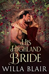 His Highland Bride (His Highland Heart Book 4) Kindle Edition