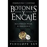 Botones y Encaje (Botones Serie nº 1) (Spanish Edition)