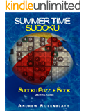 Sudoku: Summertime Sudoku: Sudoku Puzzle Book of 250 Brain Teasing Puzzles (English Edition)