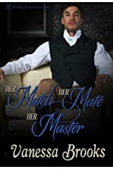 Her Match, Her Mate, Her Master Kindle Edition