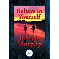 Believe in Yourself (English Edition)