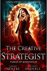The Creative Strategist (Unstoppable Liv Beaufont Book 11) Kindle Edition