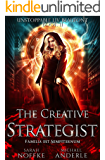The Creative Strategist (Unstoppable Liv Beaufont Book 11) (English Edition)