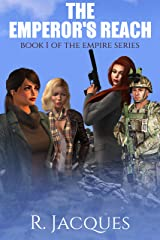 The Emperor's Reach: Book 1 Of The Empire Series Kindle Edition