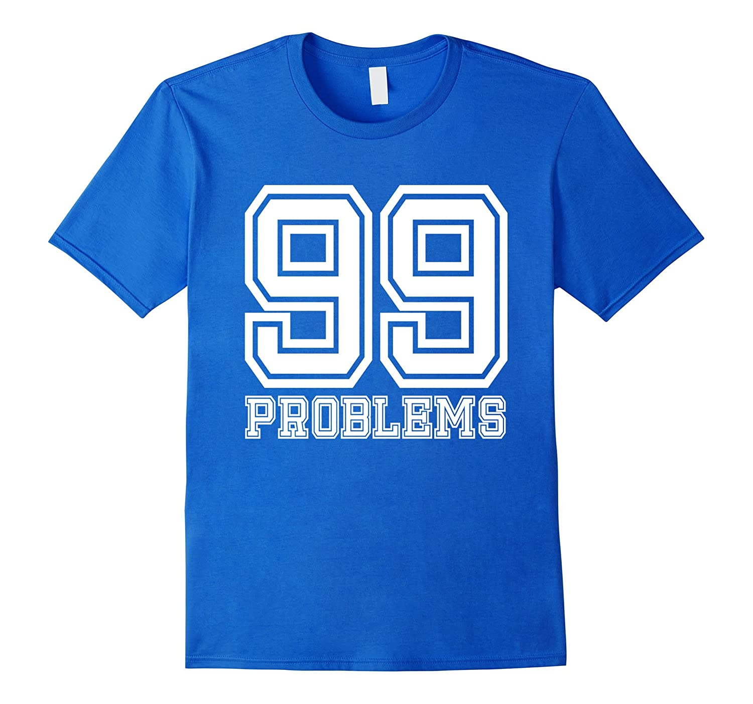99 Problems Ain't 1 Couples T-Shirt | Front & Back Design-FL