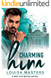 Charming Him: A Met His Match Novel
